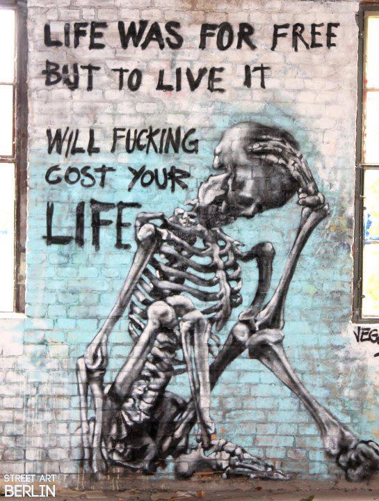 Life was for free - street art