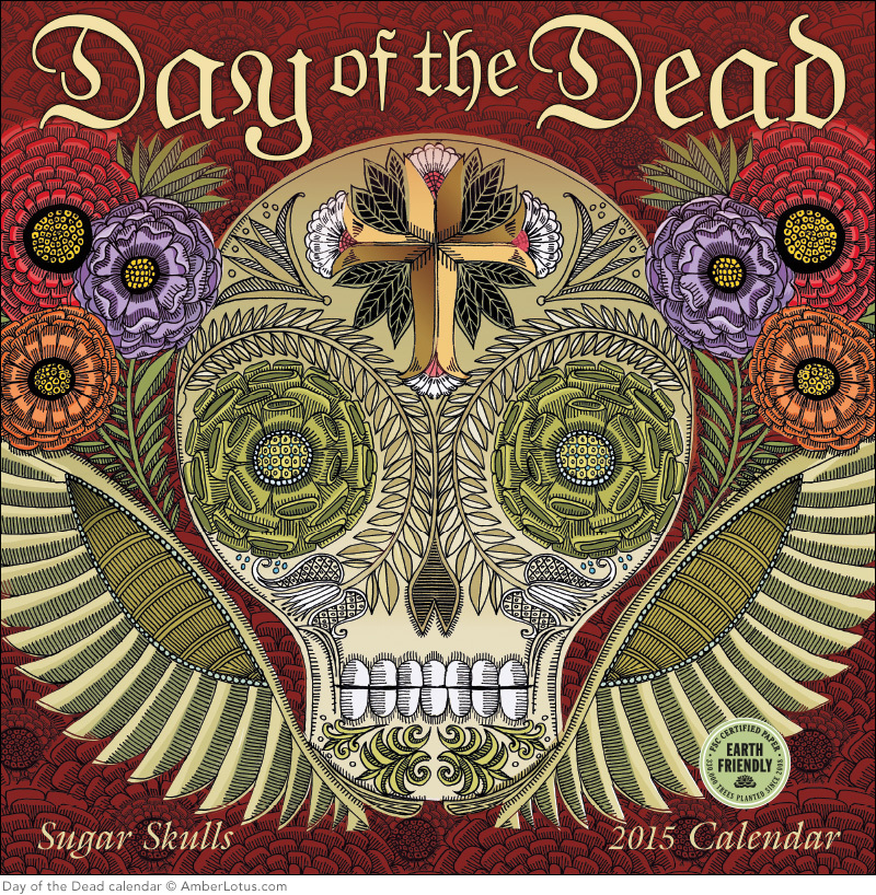 Day of the Dead Sugar Skulls 2015 Wall Calendar