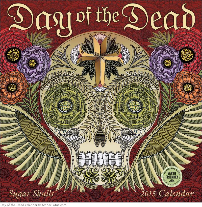 Day of the Dead Sugar Skulls 2015 Wall Calendar